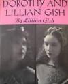 Dorothy and Lillian Gish - Lillian Gish