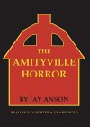 The Amityville Horror (Audio) - Jay Anson, Ray Porter