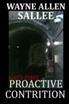 Proactive Contrition: A Meta-Memoir - Wayne Allen Sallee