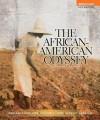 The African-American Odyssey, Combined Volume - Darlene Clark Hine, William C. Hine, Stanley C Harrold