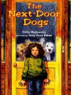 The Next-Door Dogs - Colby Rodowsky, Amy June Bates
