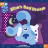Blue's Bad Dream (Blue's Clues) - Sarah Albee, Ian Chernichaw