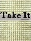 Take It - Joshua Beckman
