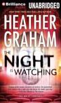 The Night Is Watching - Heather Graham, Luke Daniels