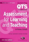 Assessment for Learning and Teaching in Primary Schools - Angela Woodfield, Cynthia Martin
