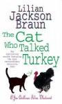 The Cat Who Talked Turkey (Cat Who..., #26) - Lilian Jackson Braun