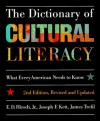 The Dictionary of Cultural Literacy - E.D. Hirsch Jr., Joseph F. Kett, James S. Trefil