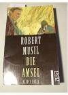 Die Amsel: kleine Prosa - Robert Musil