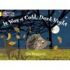 It Was a Cold Dark Night. by Tim Hopgood - Tim Hopgood