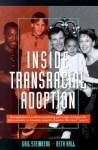 Inside Transracial Adoption - Gail Steinberg, Beth Hall
