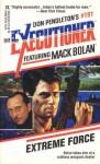 Extreme Force (Mack Bolan The Excutioner, #191) - David Robbins, Don Pendleton