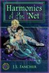 Harmonies of the 'Net ('NetWalkers: Original Series) - Jane S. Fancher