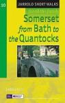 Somerset From Bath To The Quantocks (Jarrold Short Walks Guides) - Dennis R. Kelsall, Jan Kelsall