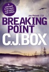 Breaking Point (Joe Pickett, #13) - C.J. Box