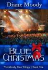 Blue Christmas - Diane Moody