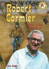 Robert Cormier: Author of the Chocolate War - Ann Angel