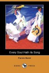 Every Soul Hath Its Song (Dodo Press) - Fannie Hurst