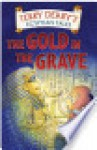 Egyptian Tales: The Gold in the Grave: The Gold in the Grave - Terry Deary