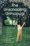 The Unschooling Unmanual - Nanda Van Gestel, Daniel Quinn, Jan Hunt