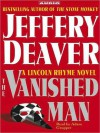 The Vanished Man: A Lincoln Rhyme Novel (Audio) - Jeffery Deaver, Adam Grupper