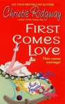 First Comes Love (eBook) - Christie Ridgway