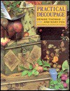 Practical Decoupage - Denise Thomas, Mary Fox, Debbie Patterson