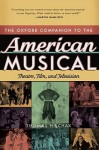 The Oxford Companion to the American Musical: Theatre, Film, and Television (Oxford Companions) - Thomas S. Hischak