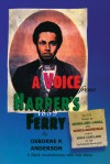 A Voice from Harper's Ferry - Osborne P. Anderson, Mumia Abu-Jamal, Monica Moorehead, Vince Copeland