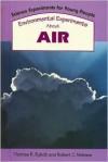 Environmental Experiments About Air - Thomas R. Rybolt, Robert C. Mebane