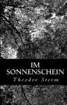 Im Sonnenschein - Theodor Storm