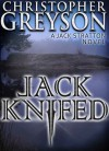 Jack Knifed - Christopher Greyson