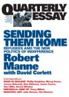 Sending Them Home: Refugees and the New Politics of Indifference - Robert Manne