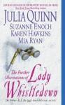 Further Observations of Lady Whistledown - Karen Hawkins, Suzanne Enoch, Mia Ryan, Julia Quinn