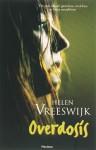 Overdosis - Helen Vreeswijk
