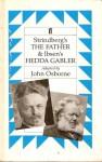 The Father & Hedda Gabler - John Osborne, August Strindberg, Henrik Ibsen