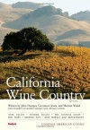 Compass American Guides: California Wine Country, 5th Edition (Full-color Travel Guide) - Fodor's, John Doerper, Constance Jones, Sharron Wood, Robert Holmes, Charles O'Rear