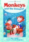 Monkeys and the Universe - Kate Banks, Tomasz Bogacki