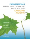 Fundamentals: Perspectives on the Art and Science of Canadian Nursing - David Gregory
