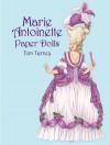 Marie Antoinette Paper Dolls - Tom Tierney