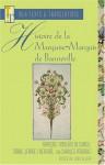 Histoire De La Marquise-Marquis de Banneville: Francois-Timoleon De Choisy, Marie-Jeanne L'Heritier, and Charles Perrault (Texts and Translations) - Joan DeJean