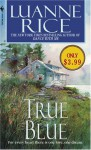 True Blue - Luanne Rice