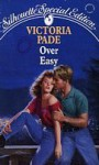 Over Easy - Victoria Pade