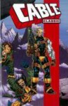Cable Classic - Volume 3 - Jeph Loeb, Larry Hama, Ian Churchill, Adam Kubert, David Brewer, Steve Skroce