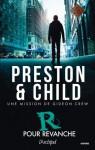 R pour revanche (Gideon's Crew #1) - Douglas Preston, Lincoln Child