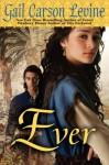 Ever - Gail Carson Levine