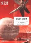 Il pianeta dei superstiti - Damon Knight, Stefano Torossi