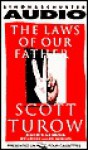 The Laws Of Our Fathers (Kindle County, #4) - Scott Turow