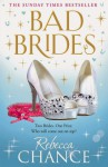 Bad Brides - Rebecca Chance