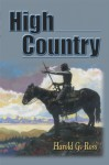 High Country - Harold G. Ross