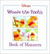 Disney's: Winnie the Pooh's - Book of Manners - Judy Delton, Mary Hogan, John Kurtz